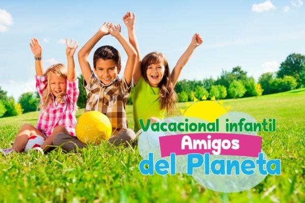 Vacacional Infantil Amigos del Planeta