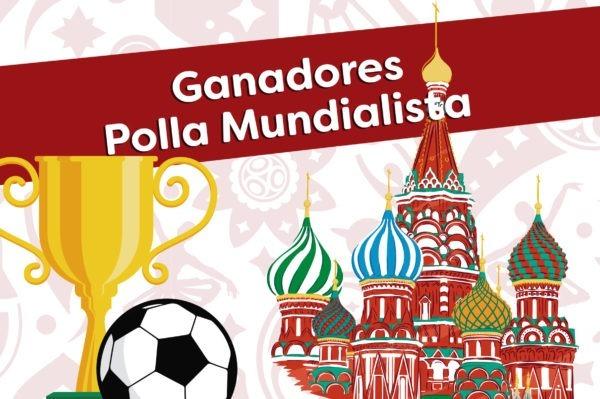 Ganadores  Polla Mundialista Rusia 2018
